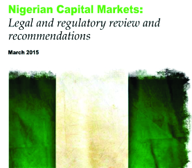 Nigerian Capital Markets Legal and Regulatory Review and Recommendations