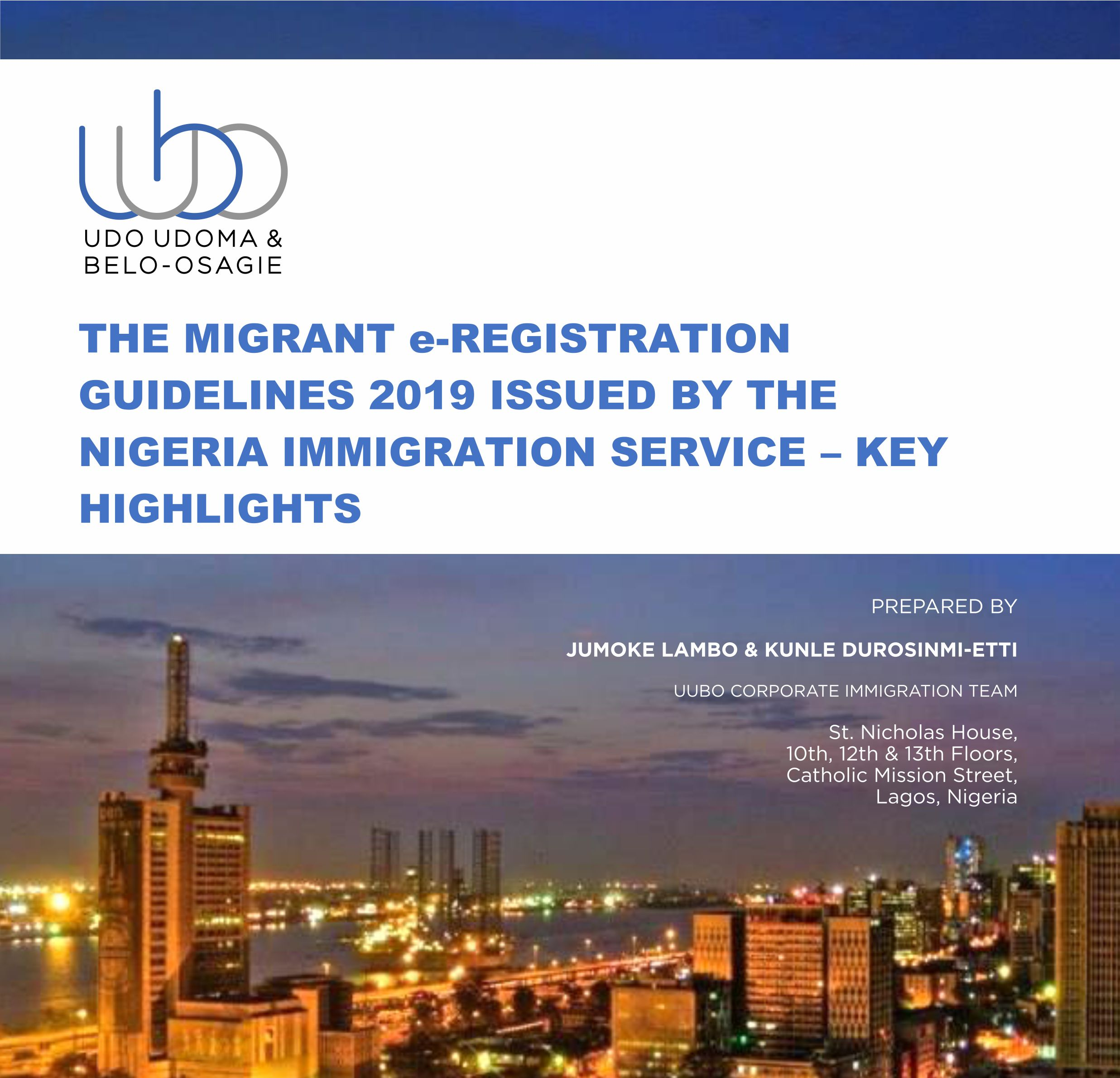 THE MIGRANT e-REGISTRATION GUIDELINES 2019 ISSUED BY THE NIGERIA IMMIGRATION SERVICE – KEY HIGHLIGHTS