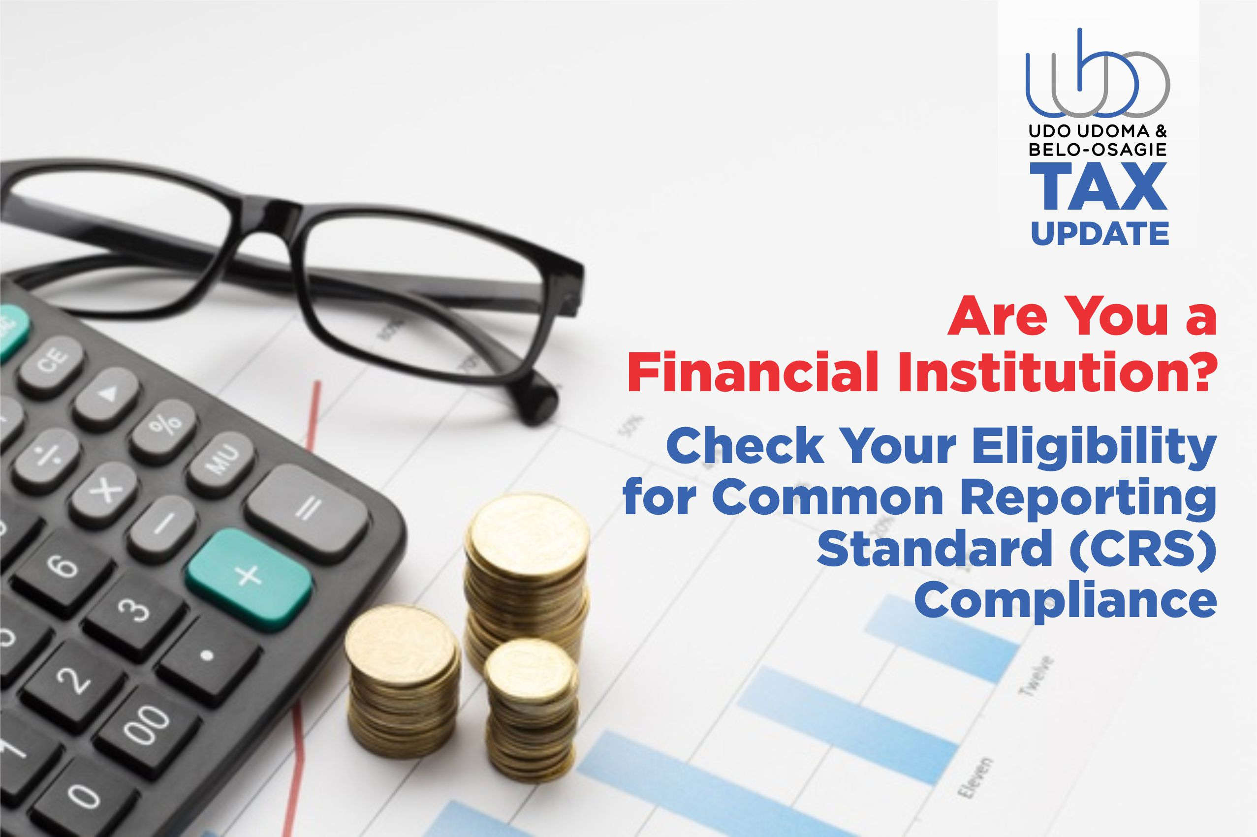 Are You a Financial Institution? Check Your Eligibility for Common Reporting Standard (CRS) Compliance