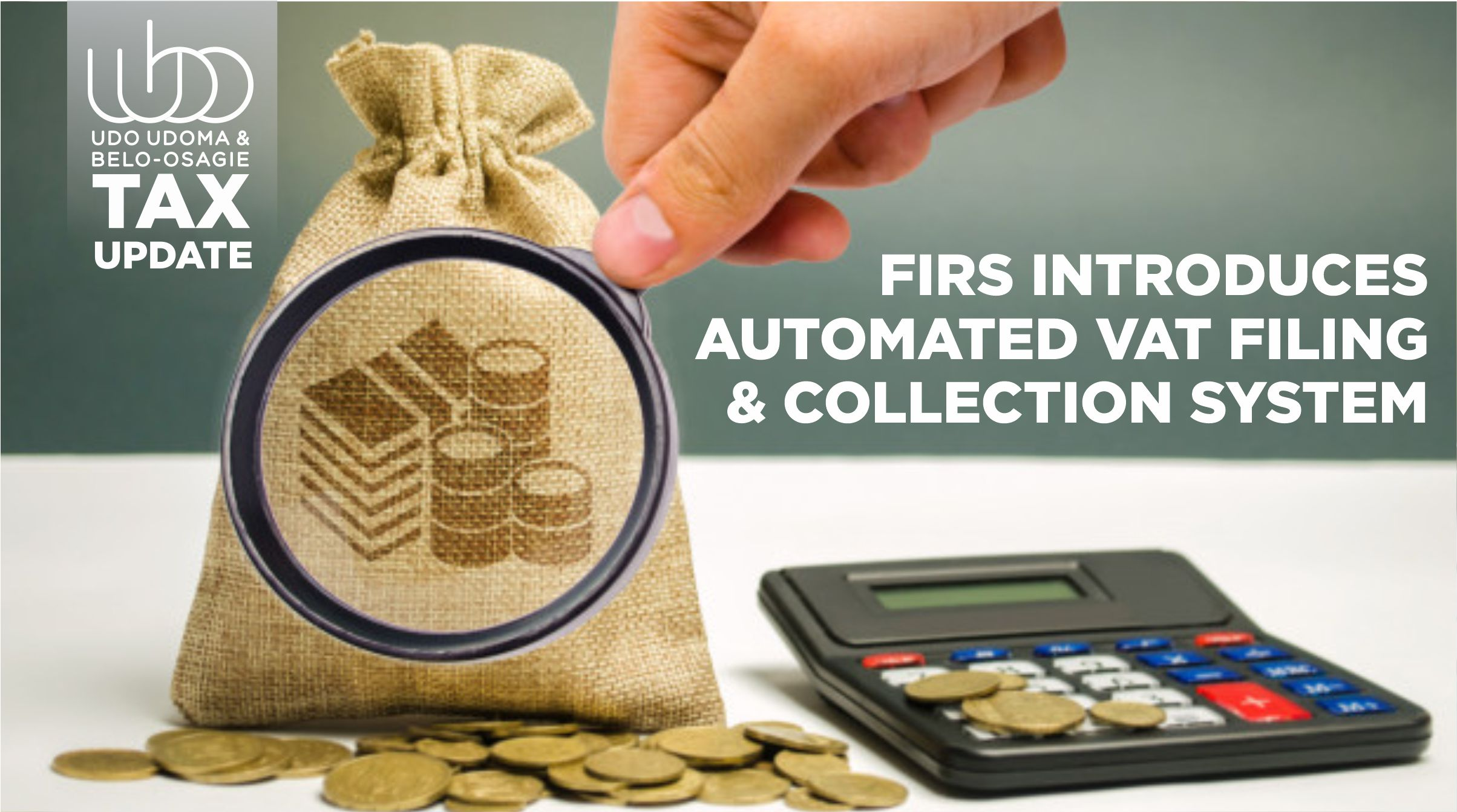 FIRS INTRODUCES AUTOMATED VAT FILING & COLLECTION SYSTEM