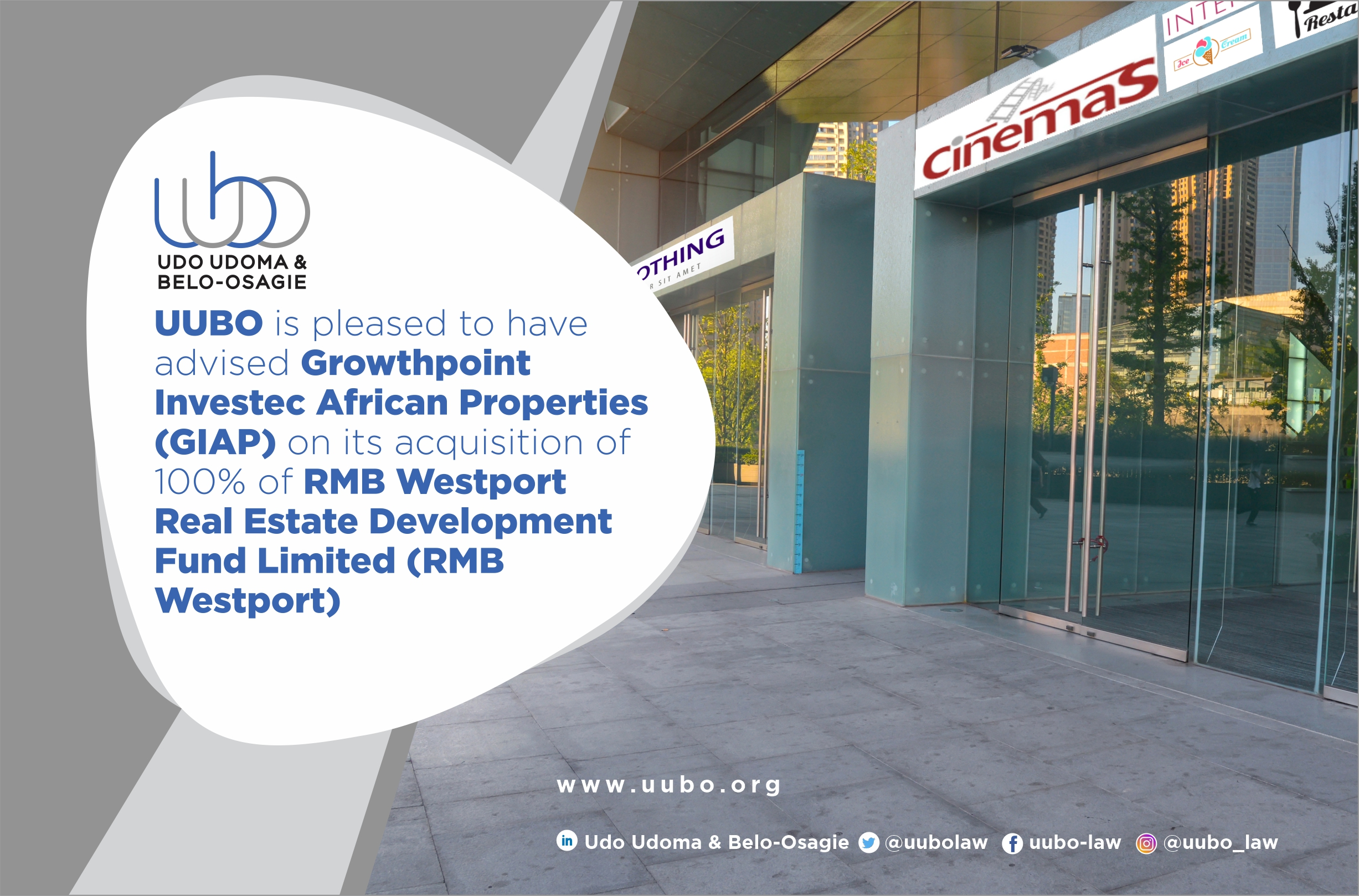 Acquisition of 100% of RMB Westport Real Estate Development Fund Limited (RMB Westport) by Growthpoint Investec African Properties (GIAP)