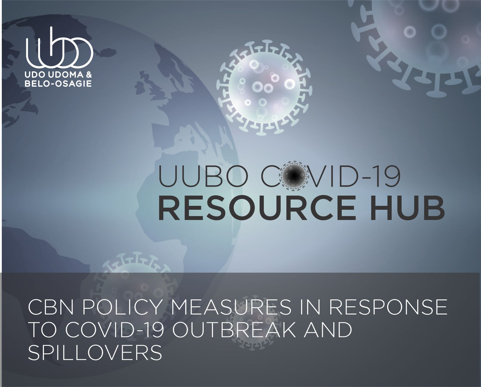 CBN POLICY MEASURES IN RESPONSE TO COVID-19 OUTBREAK AND SPILLOVERS