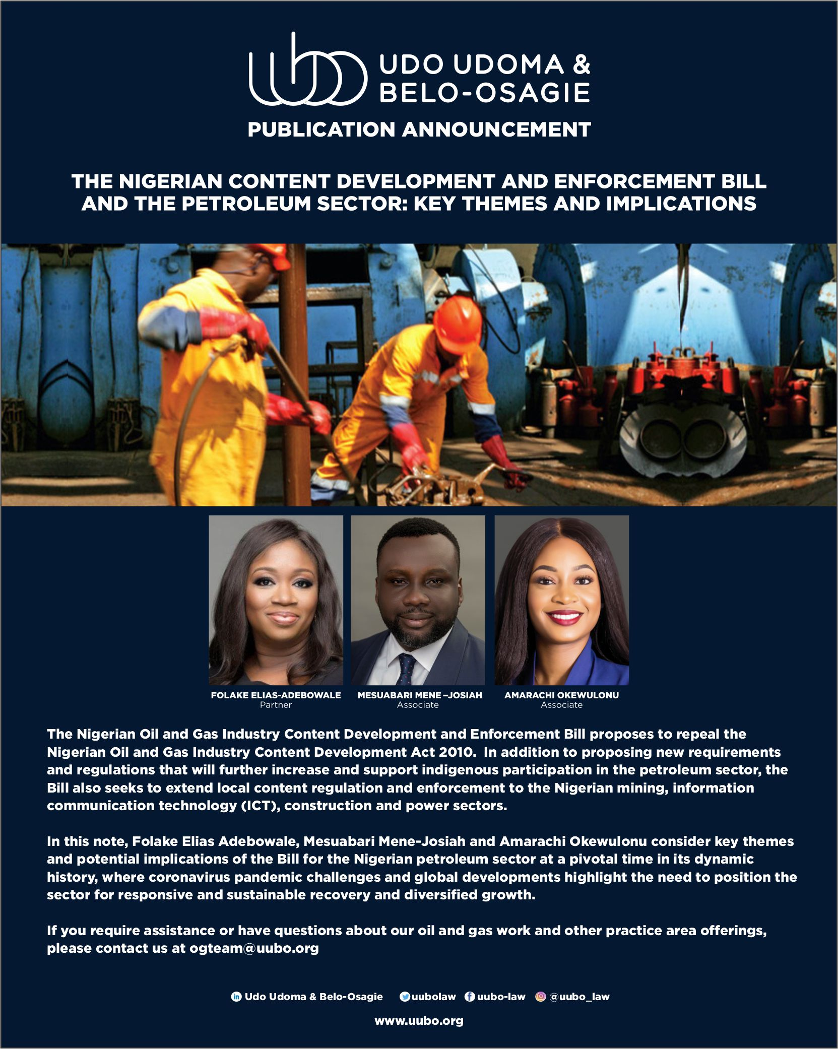 THE NIGERIAN CONTENT DEVELOPMENT AND ENFORCEMENT BILL AND THE PETROLEUM SECTOR: KEY THEMES AND IMPLICATIONS