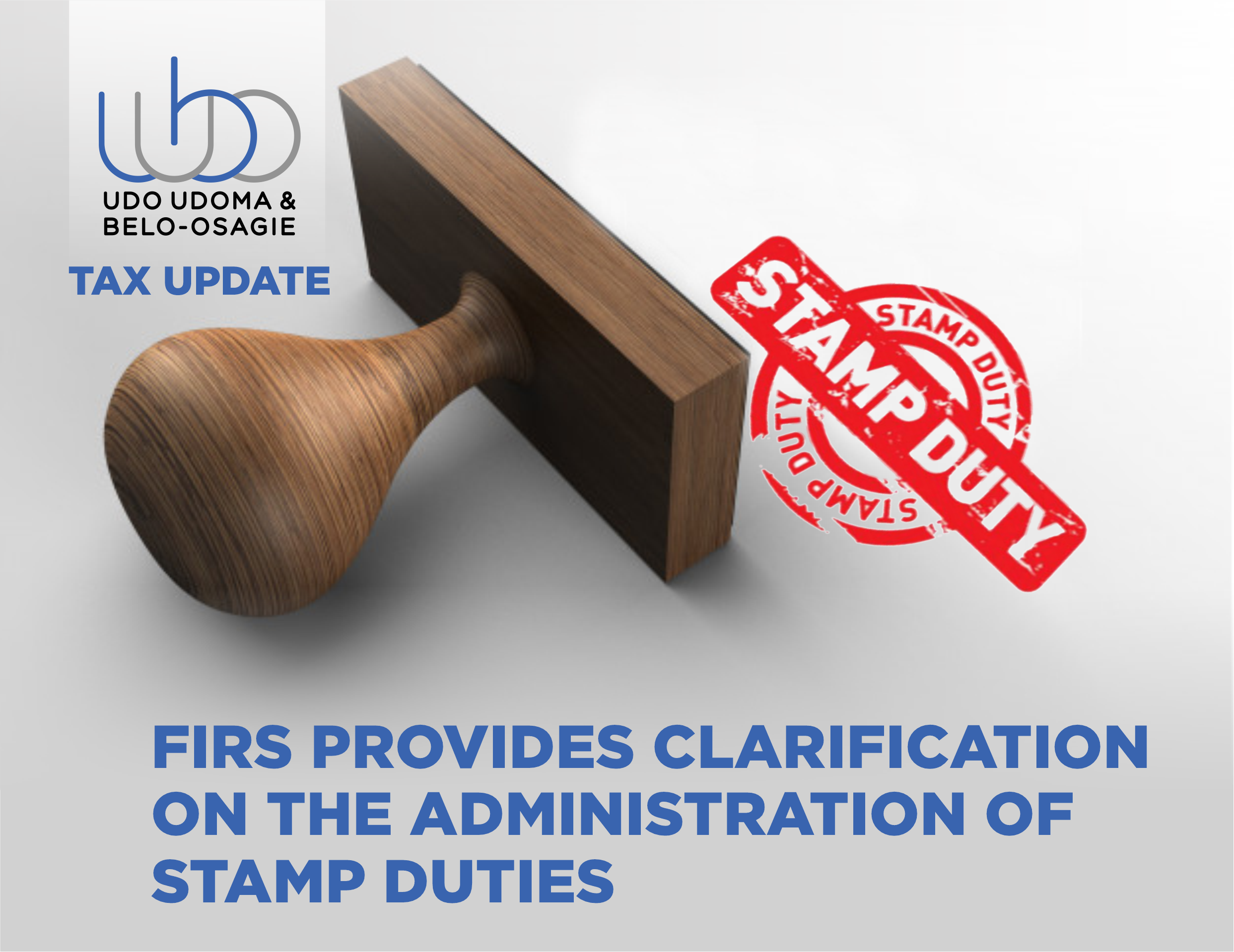 FIRS PROVIDES CLARIFICATION ON THE ADMINISTRATION OF STAMP DUTIES