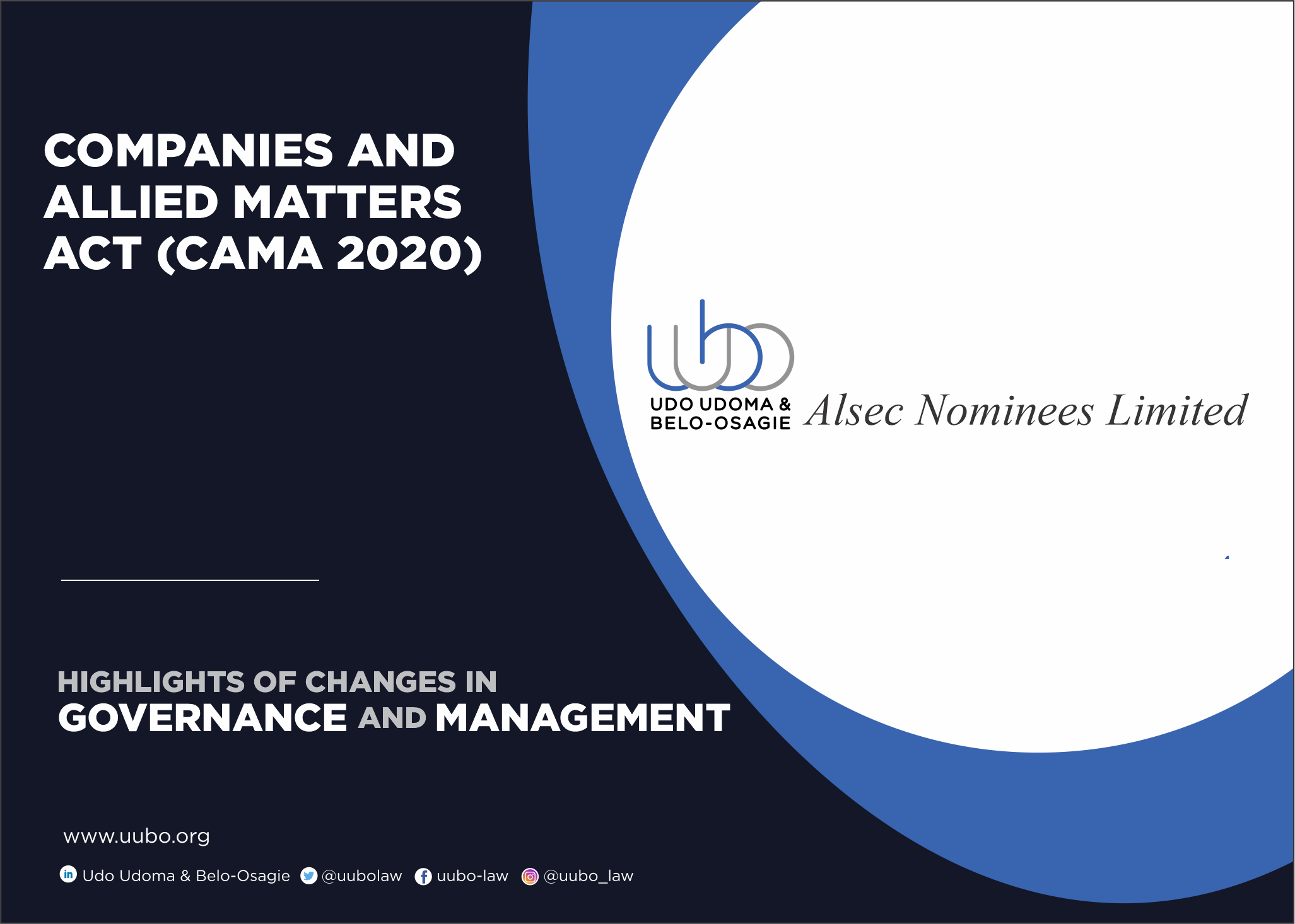 CAMA 2020 HIGHLIGHTS OF CHANGES IN GOVERNANCE AND MANAGEMENT